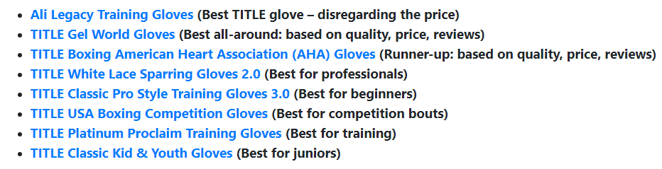 A screenshot of a list of various boxing gloves being reviewed with a short summary of which is best for what; such as which is the best boxing glove for budget
